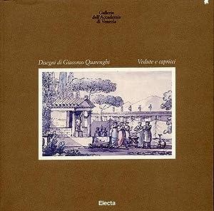 Disegni di Giacomo Quarenghi. Vedute e Capricci.: Angelini, Piervaleriano Korsunova, Miliza Nepi ...