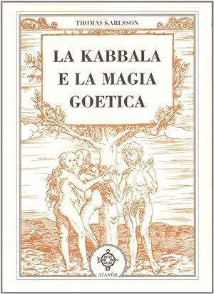 La kabbala e la magia goetica.: Karlsson, Thomas