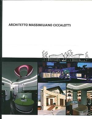 Architetto Massimiliano Ciccalotti.: Ciccalotti, Massimiliano