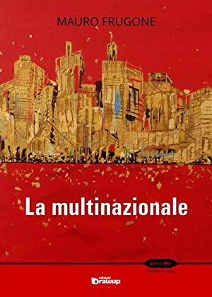 La multinazionale.: Frugone Mauro
