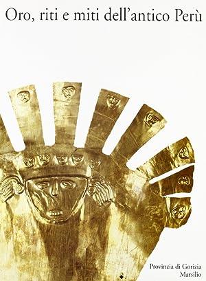 Oro, riti e miti dell'antico Perù.