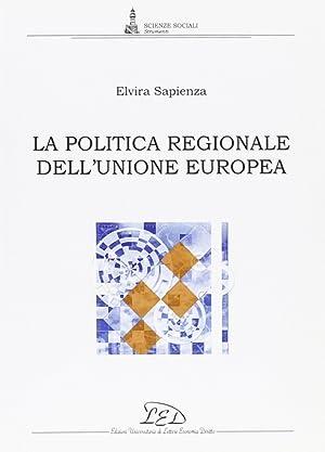 La politica regionale dell'Unione europea.: Sapienza, Elvira