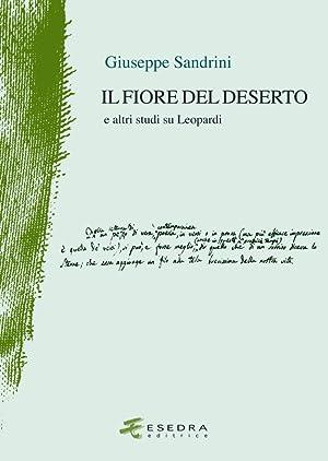Il Fiore del Deserto. E Altri Studi: Sandrini, Giuseppe