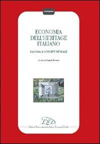 Economia dell'heritage italiano. Da casa a concept museale.