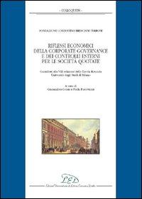 Riflessi economici della corporate governance e dei controlli esterni per le società quotate...