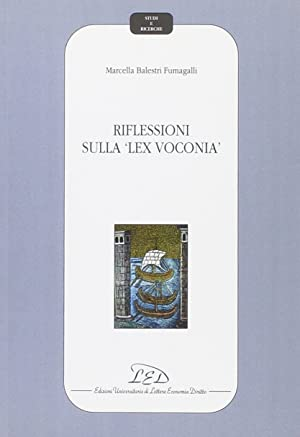 """Riflessioni sulla """"lex voconia"""".: Balestri Fumagalli, Marcella"""