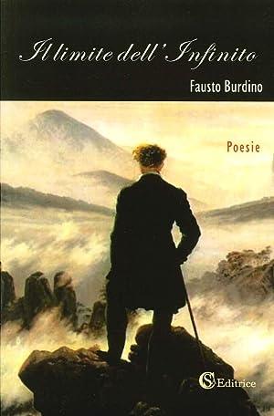 Il Limite dell'Infinito.: Burdino Fausto
