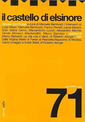 Il Castello di Elsinore (2015). Vol. 71. Anno XXVIII.