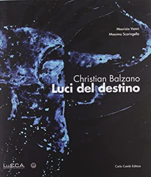 Christian Balzano. Luci del destino.