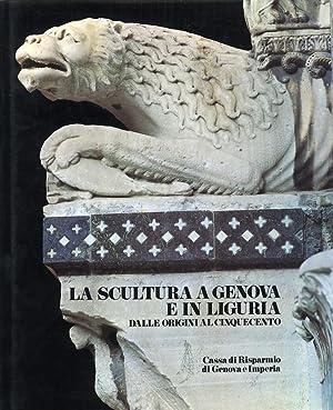 La scultura a Genova e in Liguria.