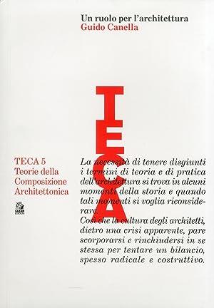 Un Ruolo per l'Architettura. Guido Canella.: Monica, Luca