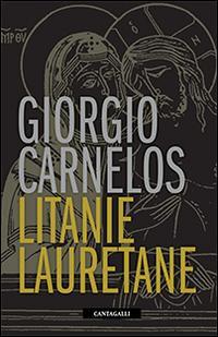 Litanie lauretane.: Carnelos, Giorgio
