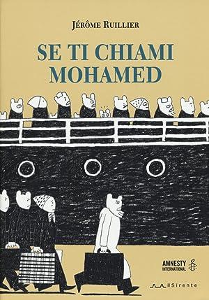 Se ti chiami Mohamed.: Ruiller, Jérome