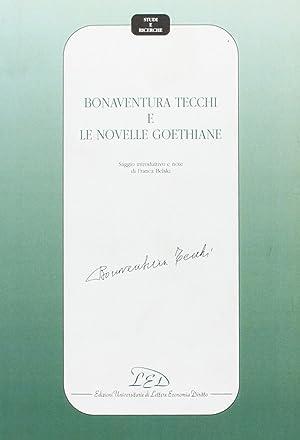 Bonaventura Tecchi e le novelle goethiane.