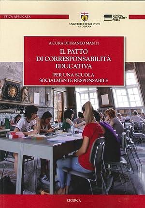 Il Patto di Corresponsabilità Educativa. Per una Scuola Socialmente Responsabile.