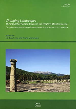 Changing Landscapes. The impact of Roman towns in the Western Mediterranean.