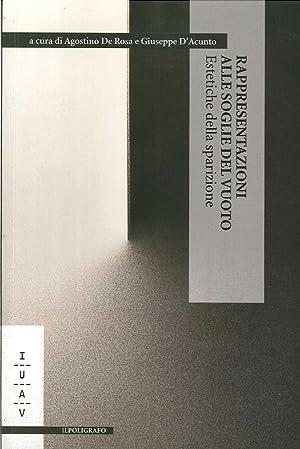 Rappresentazioni alle Soglie del Vuoto. Estetiche della Sparizione. Ediz. Italiana, Inglese e ...