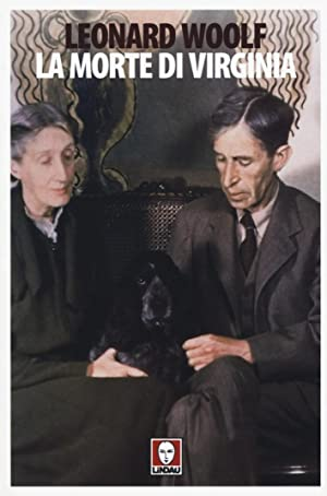 La morte di Virginia.: Woolf, Leonard
