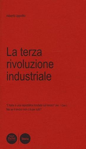 La terza rivoluzione industriale. L'Italia è una: Ippolito, Roberto