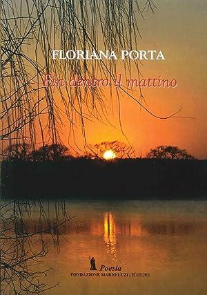 Fin dentro il mattino.: Porta, Floriana