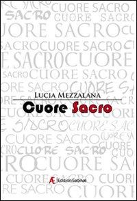 Cuore sacro.: Mezzalana, Lucia