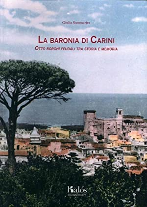 La Baronia di Carini. Otto Borghi Feudali tra Storia e Memoria.: Sommariva Giulia
