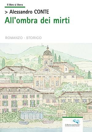 All'ombra dei mirti.: Conte Alessandro