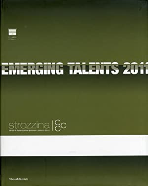 Emerging Talents 2011. CCC Strozzina. [Ediz. italiana e inglese].: Barbero, Luca Massimo; et al.