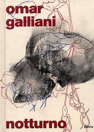 Omar Galliani. Notturno. [Edizione italiana e inglese].