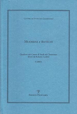 Moderni e antichi. I. 2003.