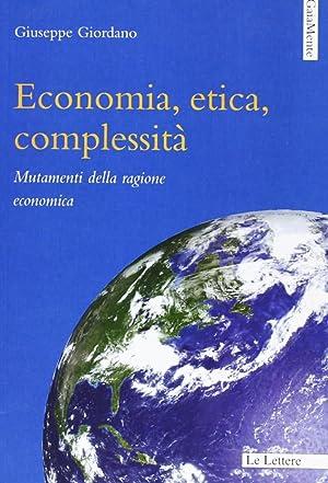 Economia, etica, complessità.: Giordano, Giuseppe