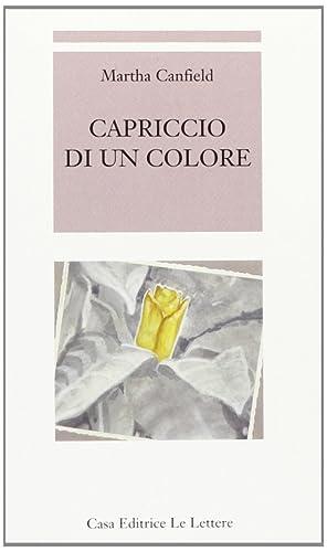 Capriccio di un colore.: Canfield, Martha L