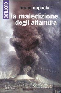 Clotilde e la maledizione degli Altamura.: Coppola, Bruno