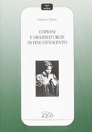 Copioni e drammaturgie di fine Ottocento.: Malara, Francesca