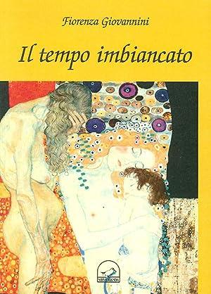 Il Tempo Imbiancato.: Giovannini Fiorenza