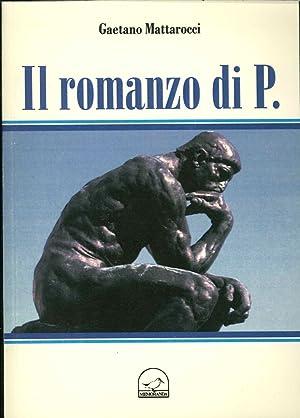Il Romanzo di P.: Mattarocci Gaetano