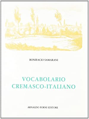 Vocabolario Cremasco-Italiano.: Samarani, Bonifacio