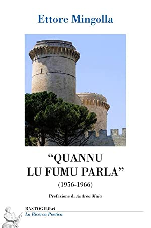 """""""Quannu Lu Fumu Parla"""" (1956-1966).: Mingolla Ettore"""