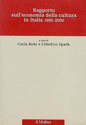 Rapporto sull'economia della cultura in Italia 1990-2000.