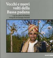 Vecchi e nuovi volti della Bassa padana.: Morandi, Giuseppe