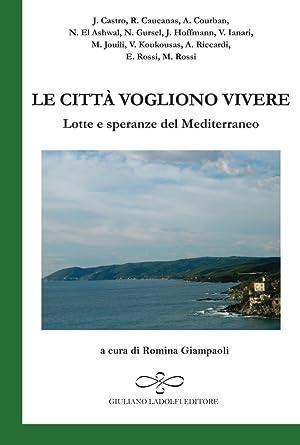 Le città vogliono vivere. Lotte e speranze del Mediterraneo.
