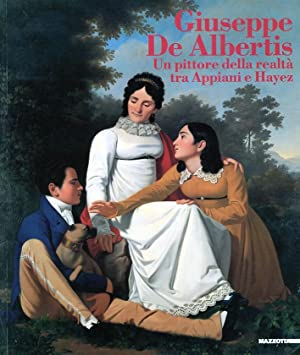 Giuseppe De Albertis. 1763-1845. Un pittore della realtà tra Appiani e Hayez.