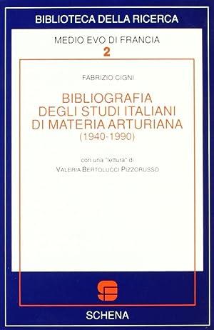 Bibliografia degli Studi Italiani di Materia Arturiana (1940-1990).: Cigni, Fabrizio