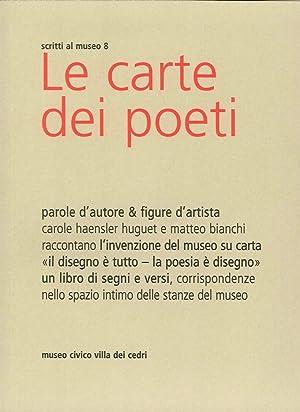 Le Carte dei Poeti. Parole d'Autore & Figure d'Artista.