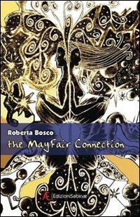 The Mayfair connection.: Bosco, Roberta