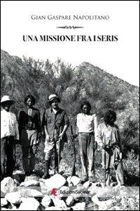 Una missione fra i seris.: Napolitano, G Gaspare