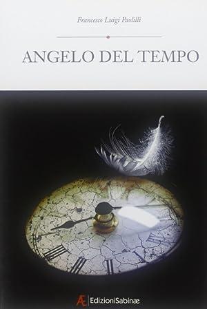 Angelo del tempo.: Paolilli, Francesco L