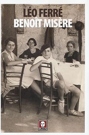 Benoît misère.: Ferré, Léo