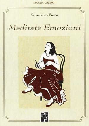 Meditate emozioni.: Fusco, Sebastiano