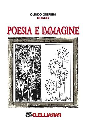 Poesia e immagine.: Oliguey